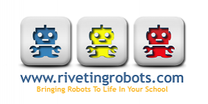 Riveting Robots Interactive Robot Workshops