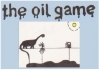 The Oil Game